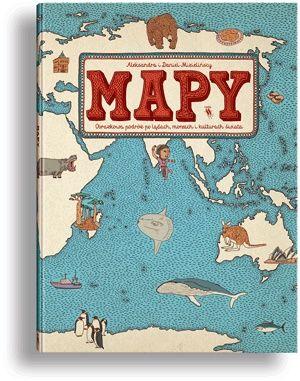 Ok�adka ksi��ki Mapy. Obrazkowa podr� po l�dach, morzach i kulturach �wiata