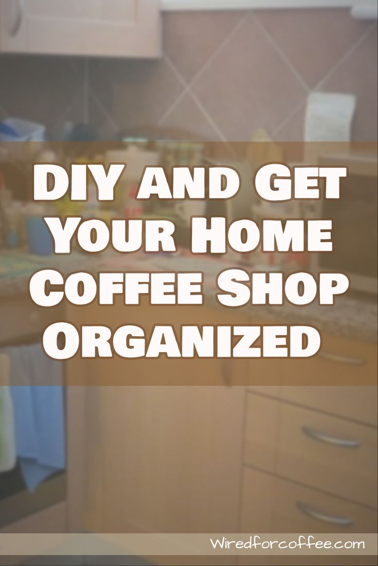 Can't find the coffee gear amidst the jumble on the counter? Create a DIY coffee shop counter and have your coffee in peace.