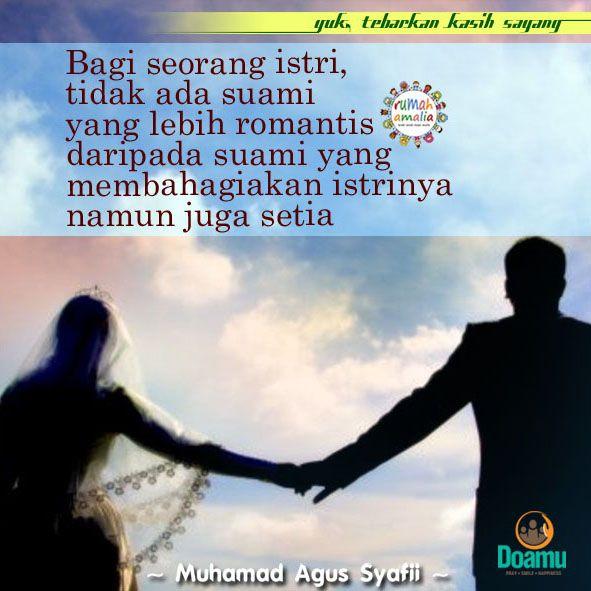 Bagi seorang istri, tidak ada suami yang lebih romantis daripada suami yang membahagiakan istrinya namun juga setia.