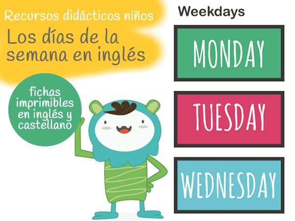 Imprimible. Días de la semana en inglés y castellano. Free printable weekdays english and castellano