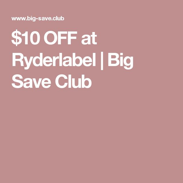 $10 OFF at Ryderlabel | Big Save Club