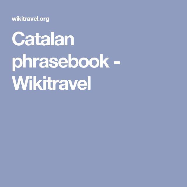 Catalan phrasebook - Wikitravel