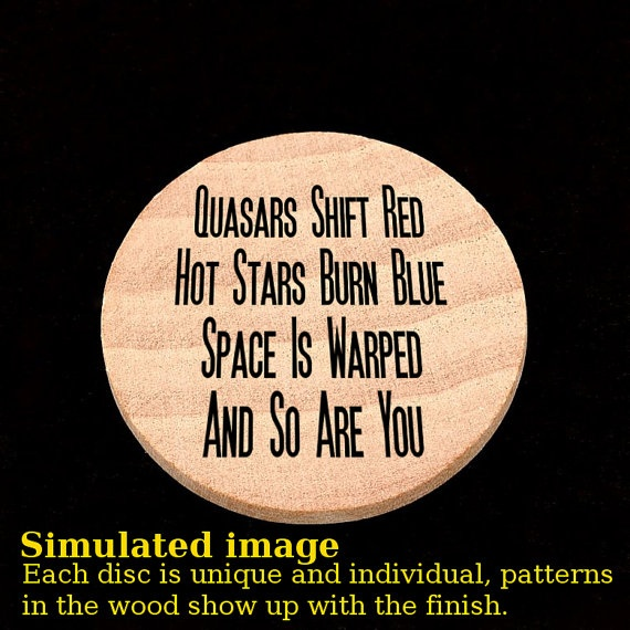 Quasars Shift Red Hot Stars Burn Blue wooden nickle by TheWitsEnd, $5.00