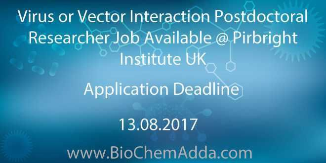Virus or Vector Interaction Postdoctoral Researcher Job Available @ Pirbright Institute UK