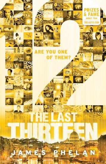 The Last Thirteen #2: 12 by James Phelan