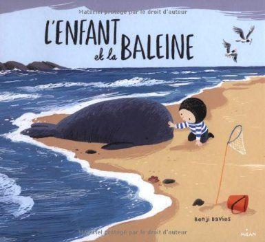 L'enfant et la baleine: Amazon.fr: Benji Davies, Mim: Livres