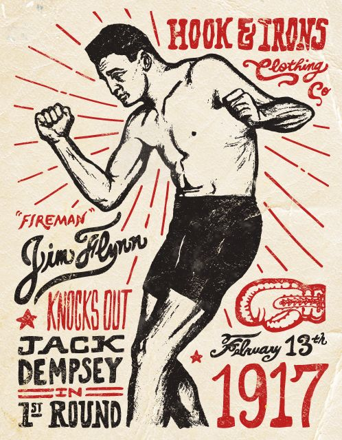 "Vintage boxing style T shirt design for Hook & Irons Clothing. ""Fireman"" Jim Flynn is the only man to knock out Jack Dempsey by Steve Wolf"