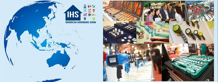 Industrial Tools, Hardware, Equipment and Homeware. #expoindonesia