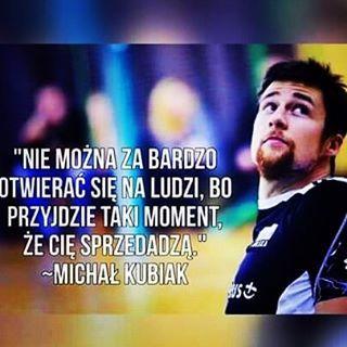 #taka #prawda #cytat #michał #kubiak #siatkówka #volleyball #szczere :D