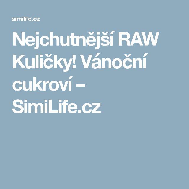 Nejchutnější RAW Kuličky! Vánoční cukroví – SimiLife.cz