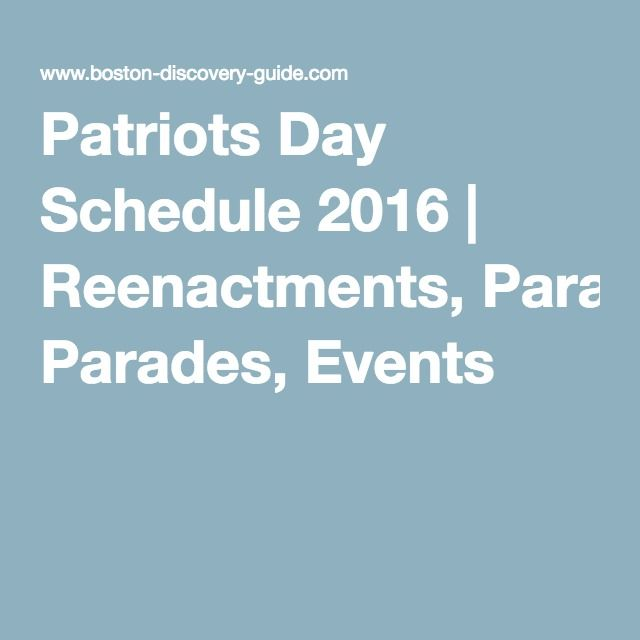 Patriots Day Schedule 2016 | Reenactments, Parades, Events