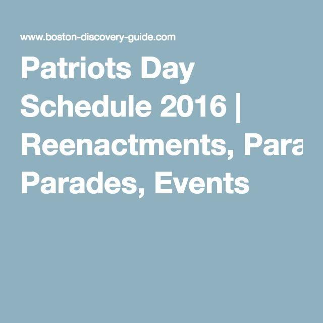 Patriots Day Schedule 2016 | Reenactments, Parades, Events