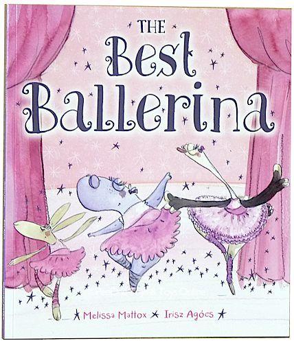 The Best Ballerina by Melissa Mattox - PeeDee Toys - Australia