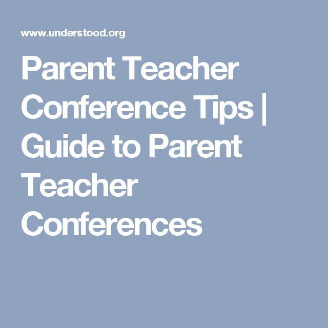 Parent Teacher Conference Tips | Guide to Parent Teacher Conferences