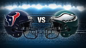 Houston Texans vs. Philadelphia Eagles 🏈
