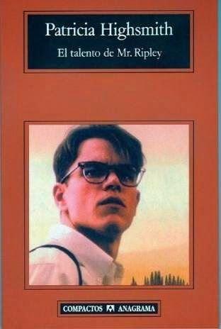El universo de los libros: El talento de Mr. Ripley - Patricia Highsmith http://www.eluniversodeloslibros.com/2014/08/el-talento-de-mr-ripley-patricia-highsmith.html