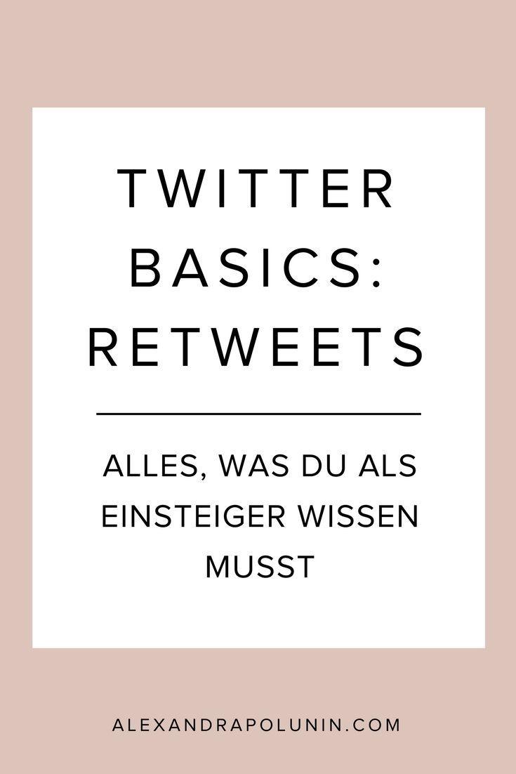 Twitter-Basics für Einsteiger. Was sind eigentlich Retweets? Wie retweetest du richtig? Und solltest dich für einen Retweet bedanken? #socialmediamarketing #twittertipps #retweets #marketingtipps