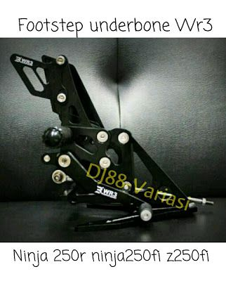 Footstep underbone wr3 Kawasaki ninja 250r ninja 250 fi z250 fi saingan bikers nui lightech