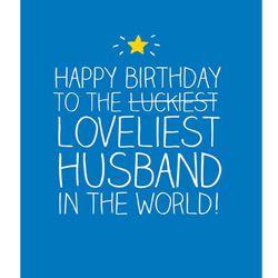 Husband Birthday Card - Happy Jackson - Loveliest Husband This bright and colourful Husband Birthday Card 'Loveliest Husband' is from the big and bold brand Happy Jackson.