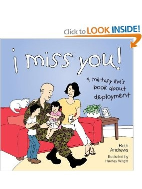 I Miss You A Military Kid S Book About Deployment