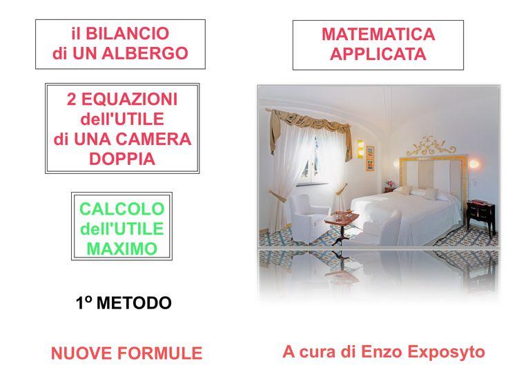 COPERTINA ... Il BILANCIO di UN ALBERGO in FORMULE -  CALCOLO dell'UTILE MAXIMO di UNA CAMERA - PRIMO METODO  #albergo #balance #hotel #bilancio_aziendale #conto_economico #costi #costi_fissi #costi_variabili #earnings #economia #economics #equations #equazione #formulas #impresa #margine_di_contribuzione #nuove_formule #ricavi #utile #bep #break_even_point