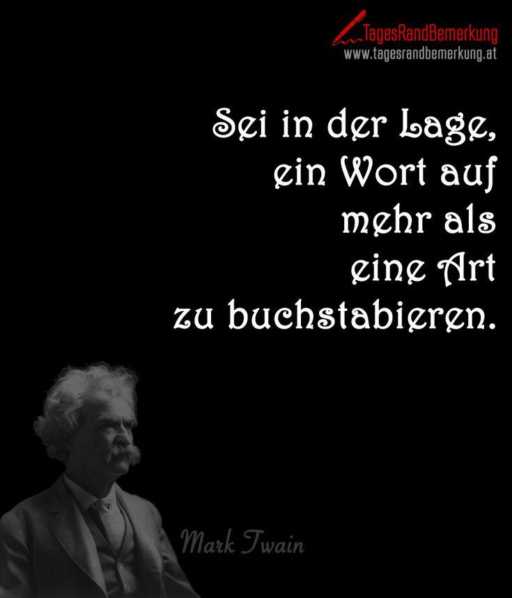 Sei in der Lage, ein #Wort auf mehr als eine Art zu #buchstabieren. - #Zitat von Die #TagesRandBemerkung #TRB #Quotes #AlbertEinstein