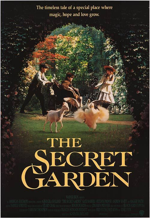 The Secret Garden (1993)- one of my all time favorite!