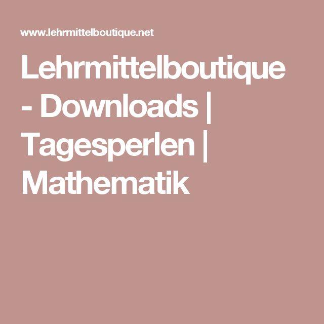 Lehrmittelboutique - Downloads | Tagesperlen | Mathematik