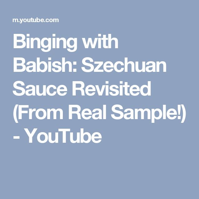 Binging with Babish: Szechuan Sauce Revisited (From Real Sample!) - YouTube