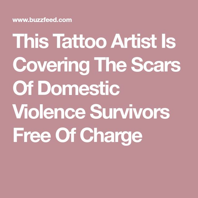 This Tattoo Artist Is Covering The Scars Of Domestic Violence Survivors Free Of Charge