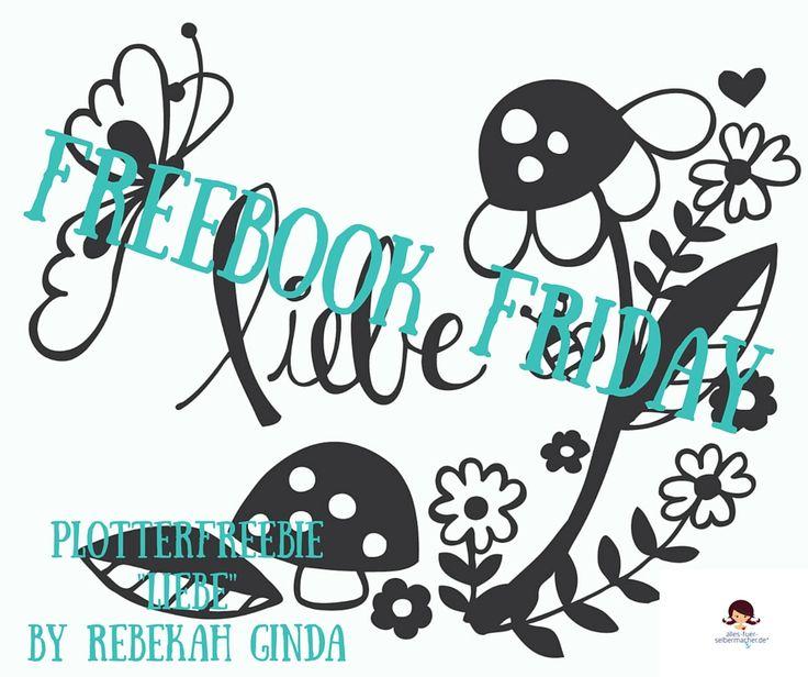 Hallo und schön, dass du uns wieder besuchst ;) Für den heutigen Freebook-Friday haben wir ein kleines Schmankerln für alle Plotter-Fans . . . Unsere Stamm- Designerin, die liebe Rebekah Ginda ha…