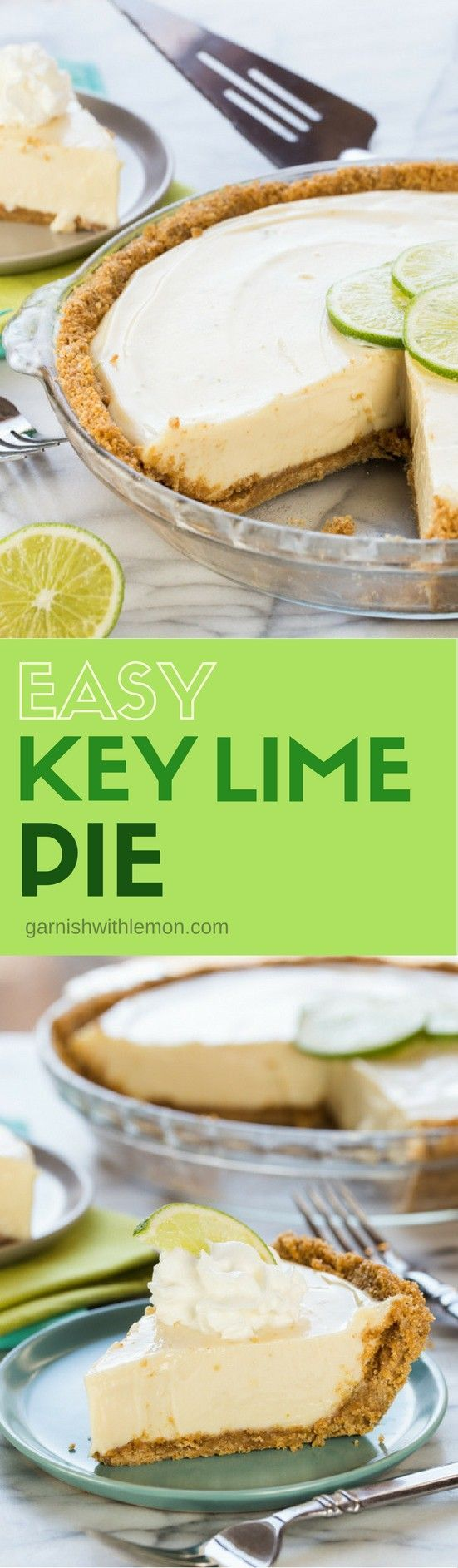 Made with just 4 ingredients, this Easy Key Lime Pie recipe is my favorite and is a perfect addition to any celebration! #keylime #pie #keylimepie #desserts