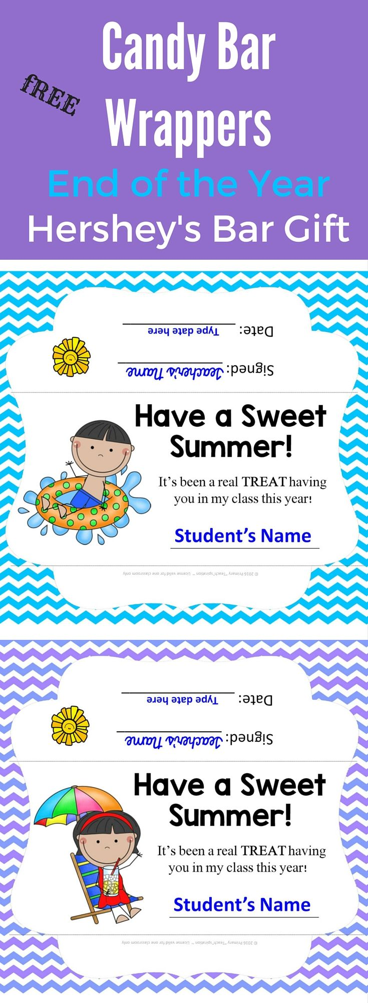 Grab theses FREE Candy Bar Wrappers to make the perfect gift for your students at the end of the year!