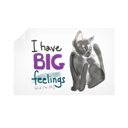 I Have Big Feelings Wall Decal