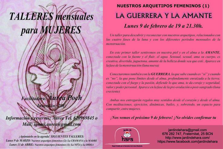 NUESTROS ARQUETIPOS FEMENINOS (1) LA GUERRERA Y LA AMANTE  Lunes 9 de febrero de 19 a 21.30h.  Un taller para descubrir y reconectar con nuestros arquetipos, relacionados con las cuatro fases de la luna y con los diferentes períodos mensuales de la menstruación.