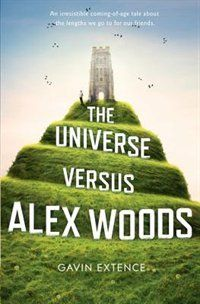 The Universe Versus Alex Woods Book by Gavin Extence