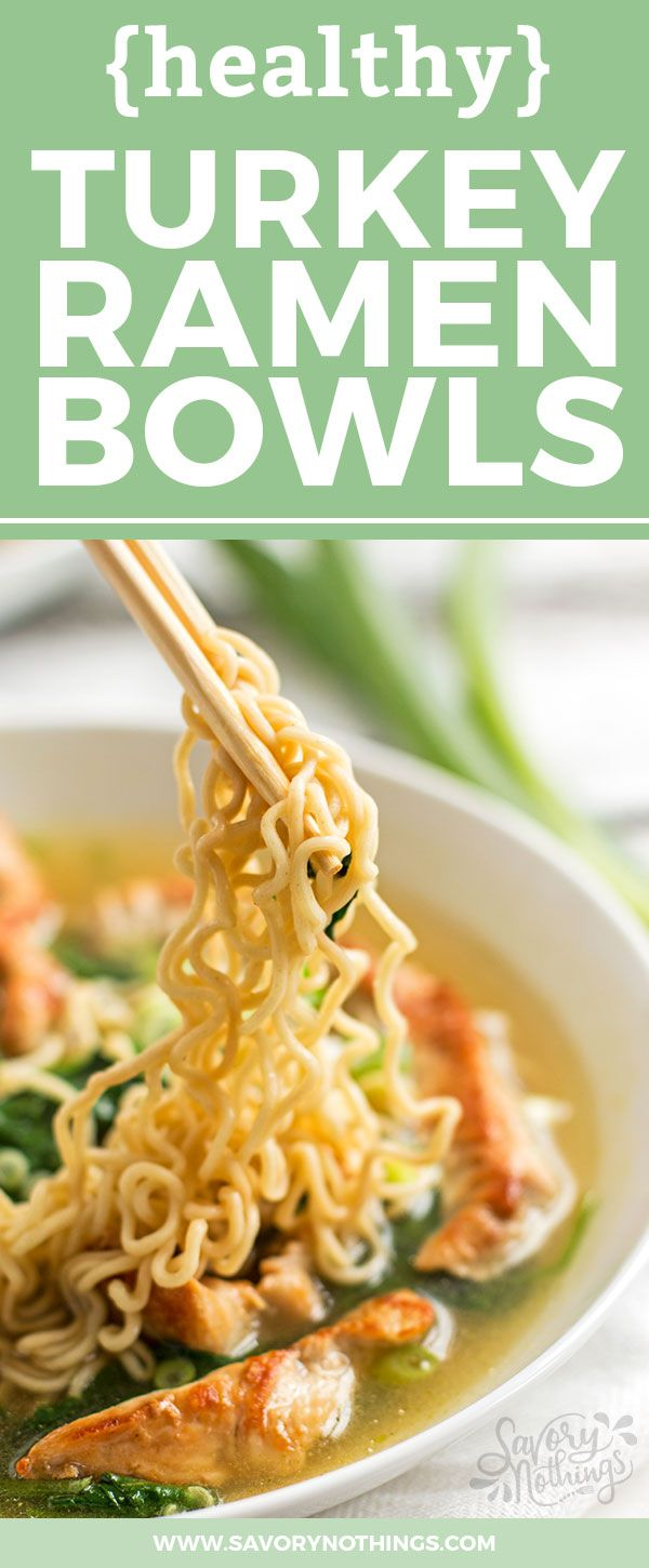 You're going to love these homemade healthy turkey ramen noodle bowls ...
