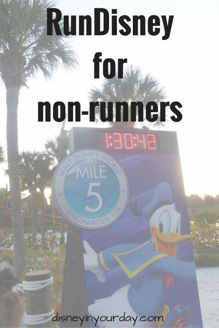 "RunDisney for non-runners - would you like to do a run Disney event but you think you're not a ""runner""?  Think again!  RunDisney races are pretty laid back and accessible to people of many abilities levels!  Read my tips here if you consider yourself a non-runner:  Disney in your Day"