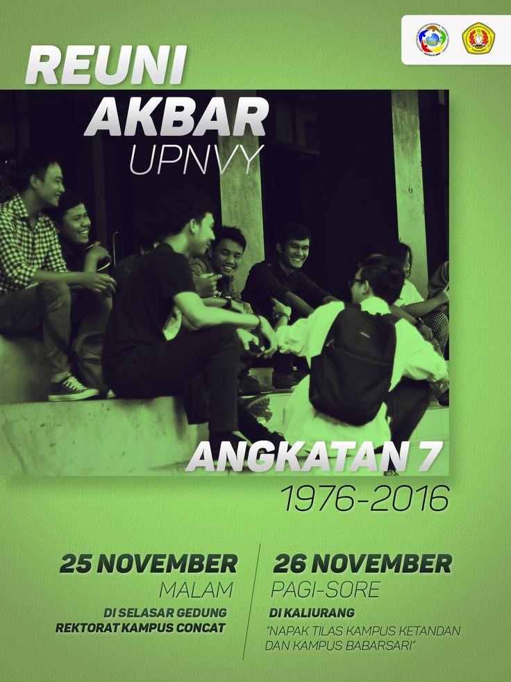 Reuni Akbar UPNVY Angkatan 7 1976-2016 #poster #flyer #graphicdesign #inspiration
