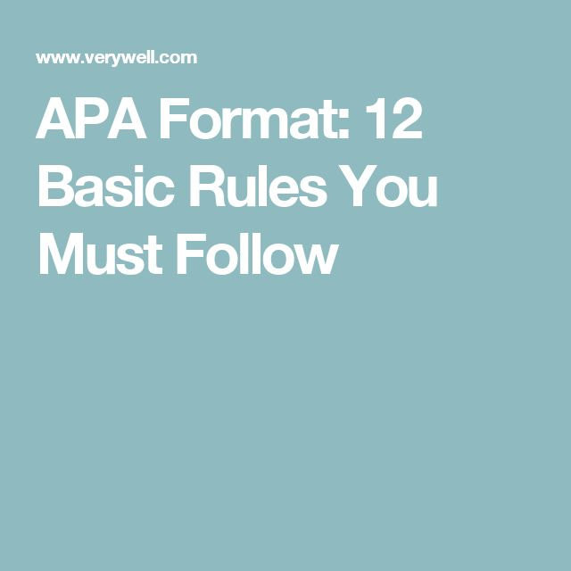 APA Format: 12 Basic Rules You Must Follow