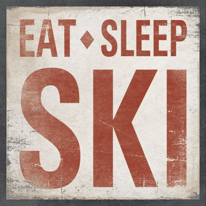 Wood Sign Made to Order - New Design EAT SLEEP SKI 16 x 16. $59.00, via Etsy.