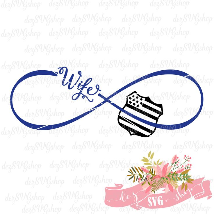 Police Wife Infinity SVG | Thin blue line | Cop Wife | Law Enforcement | Cut File | SVG DXF | svg files for Silhouette & Cricut by DezCustomCreations on Etsy https://www.etsy.com/listing/400693115/police-wife-infinity-svg-thin-blue-line