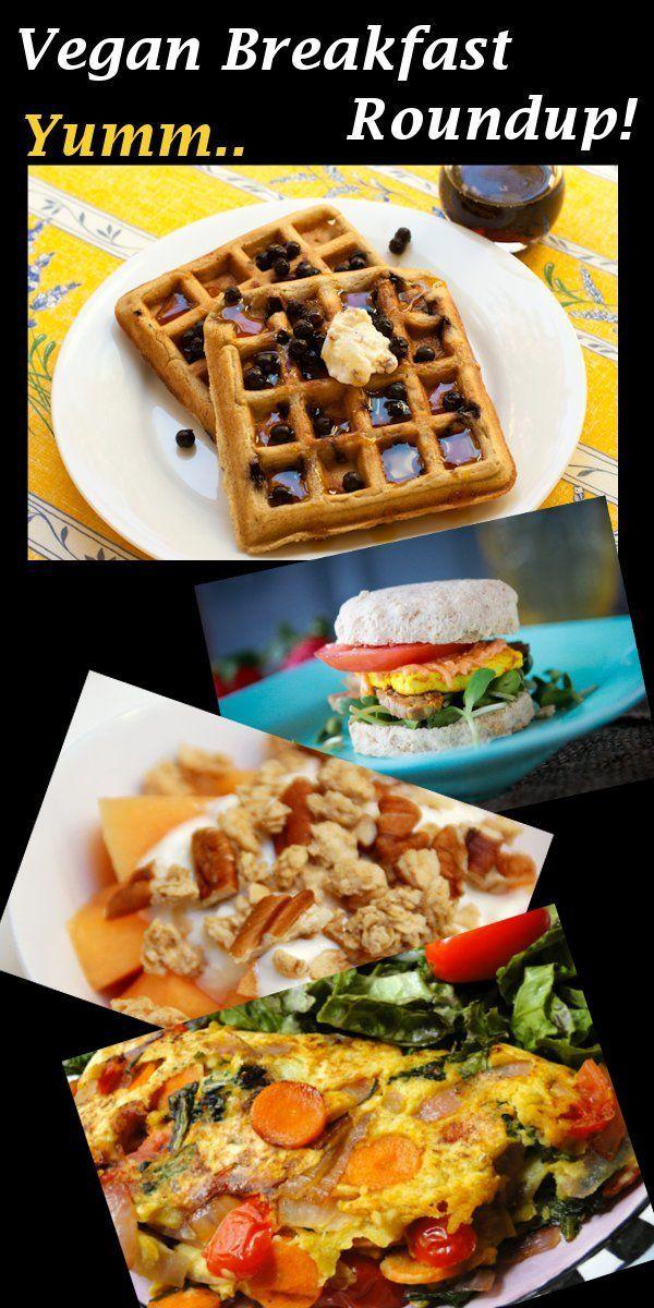 Vegan Breakfast Recipes Roundup! : Plant Based Recipes