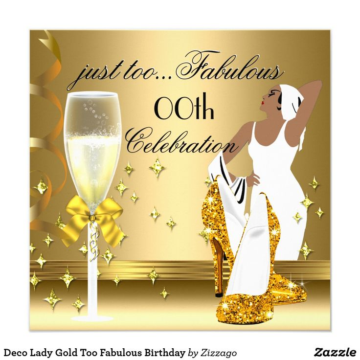 Magnificent Deco Lady Gold Too Fabulous Birthday Invitation Zazzle Personalised Birthday Cards Cominlily Jamesorg