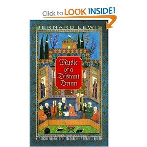 Music of a Distant Drum: Classical Arabic, Persian, Turkish, and Hebrew Poems  Bernard Lewis