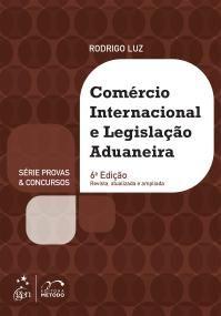Comércio Internacional e Legislação Aduaneira - Série Provas