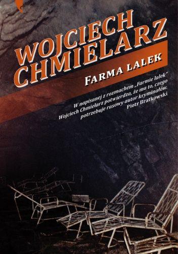 Farma lalek - Wojciech Chmielarz (176531) - Lubimyczytać.pl
