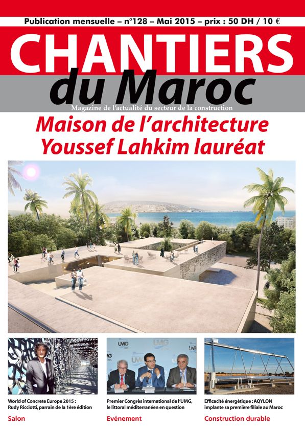 Chantiers du Maroc // Magazine de l'actualité du secteur de la construction au Maroc #btp #morocco