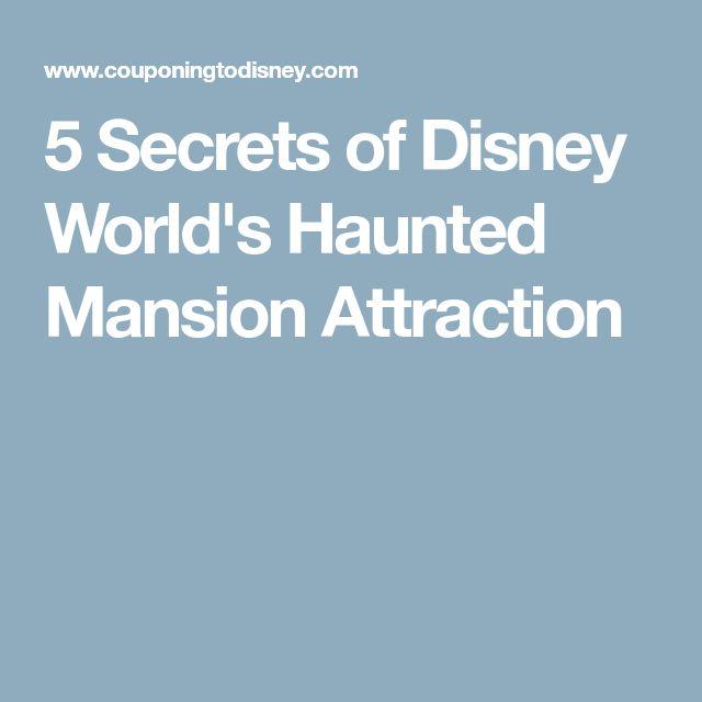 5 Secrets of Disney World's Haunted Mansion Attraction