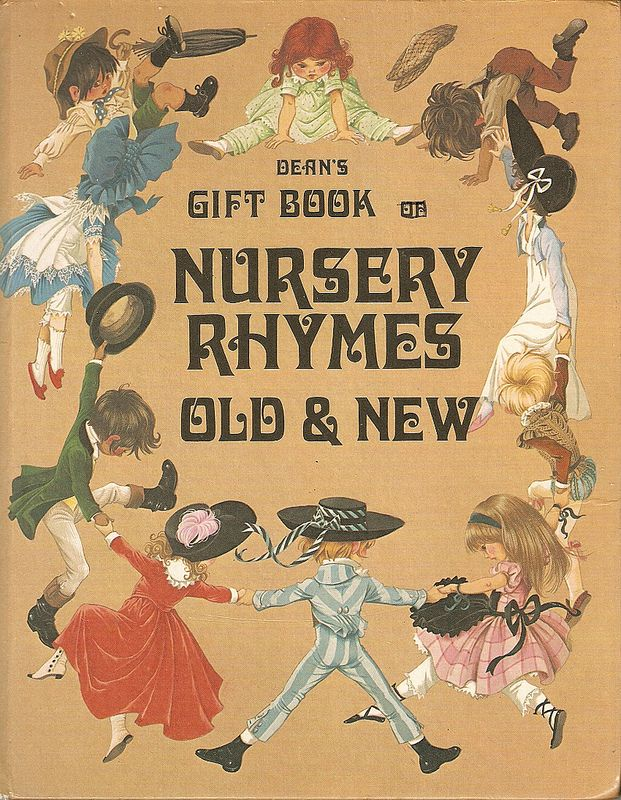 """""""Dean's Gift Book of Nursery Rhymes"""", Dean 1978. Illustrated by Janet and Anne Grahame Johnstone"""